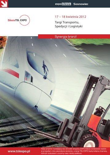 17 – 18 kwietnia 2012 Targi Transportu Spedycji i Logistyki www.tslexpo.pl