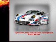 Symulator jazdy samochodem wyścigowym PORSCHE GT3