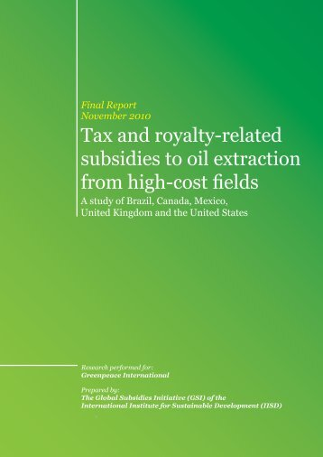 Tax and royalty-related subsidies to oil extraction from high-cost fields