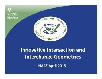 Innovative Intersection and Interchange Geometrics