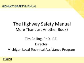 The Highway Safety Manual