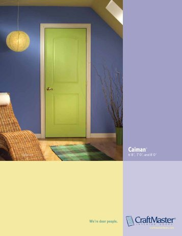Caiman® - CraftMaster Interior Doors & Interior Door Catalog - CraftMaster Interior Doors