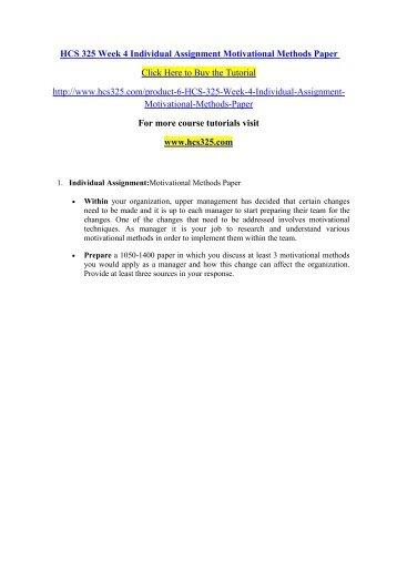 HCS 325 Week 4 Individual Assignment Motivational Methods Paper- hcs325dotcom