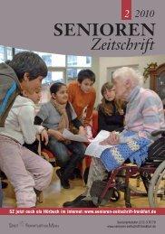 Die gesamte Ausgabe 2/2010 als pdf-Datei - Senioren Zeitschrift ...