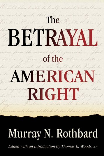 THE BETRAYAL AMERICAN RIGHT