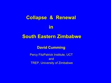 Collapse & Renewal in South Eastern Zimbabwe