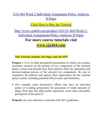 policy analysis paper cja 464 Question individualpolicy developmentpaper with your instructors approval select one of the following topics foryour paper:  communityoriented policing terrorismsecurity policy for large events.