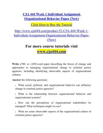 organizational behavior criminal justice agencies essay This team paper will in which analyze organizational behavior concepts associated with common managerial practices involved in day-to-day operations within criminal justice.