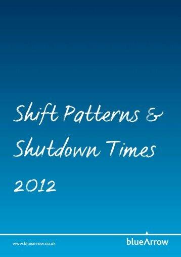 Shift Patterns & Shutdown Times 2012