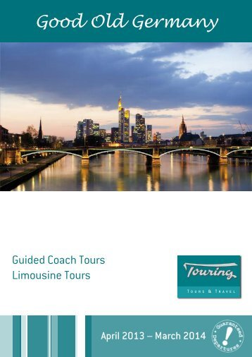Good Old Germany - Touring - Tours & Travel