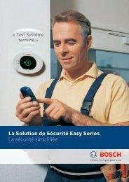 La Solution de Sécurité Easy Series La sécurité simplifiée
