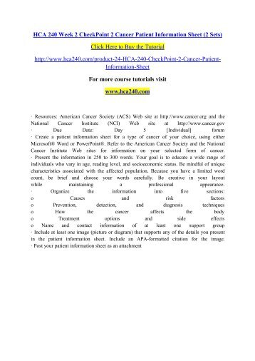 HCA 240 Week 2 CheckPoint 2 Cancer Patient Information Sheet (2 Sets)