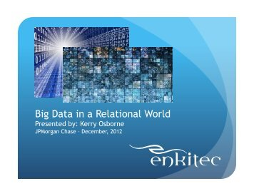 Big Data in a Relational World