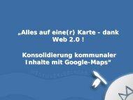 """""""Alles auf eine(r) Karte - dank Web 2.0 ! Konsolidierung kommunaler ..."""