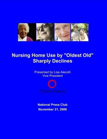 "Nursing Home Use by ""Oldest Old"" Sharply Declines"