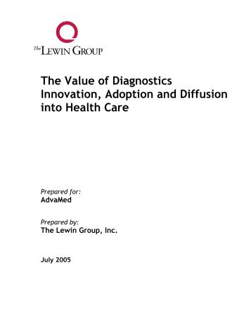 The Value of Diagnostics Innovation Adoption and Diffusion into Health Care