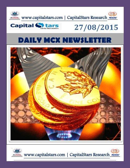 27/08/2015 DAILY MCX NEWSLETTER