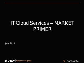 IT Cloud Services MARKET PRIMER