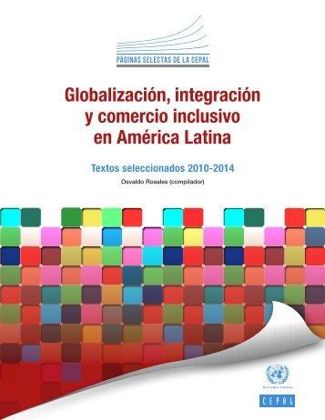 Globalización, integración y comercio inclusivo en América Latina