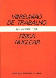 VIII Reunião de Trabalho Física Nuclear.pdf - Sociedade Brasileira ...