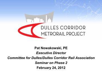 Pat Nowakowski, PE Executive Director Committee for Dulles/Dulles ...