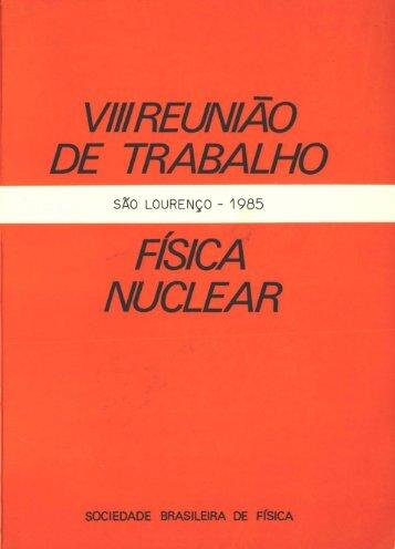 viii reunia0 de trabalho fisica nuclear - Sociedade Brasileira de Física