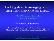 Looking ahead to managing ocean data CaRA CarICOOS and DMAC