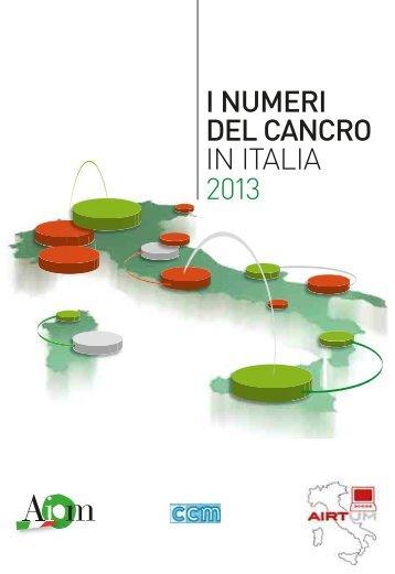 I NUMERI DEL CANCRO IN ITALIA 2013