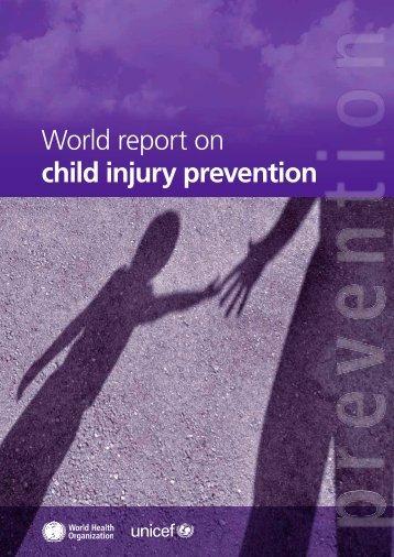 World report on child injury prevention