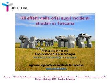 Gli effetti della crisi sugli incidenti stradali in Toscana
