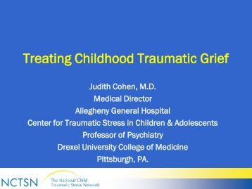 Treating Childhood Traumatic Grief