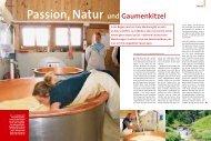 Passion, Natur und Gaumenkitzel