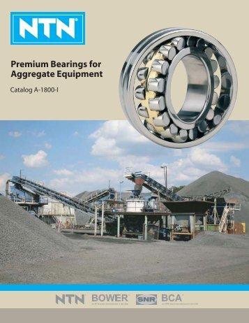 Premium Bearings for Aggregate Equipment