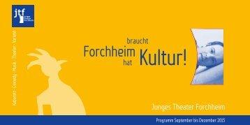 Junges Theater Forchheim Programmheft Herbst 2015