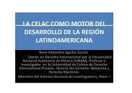 LA CELAC COMO MOTOR DEL DESARROLLO DE LA REGIÓN LATINOAMERICANA