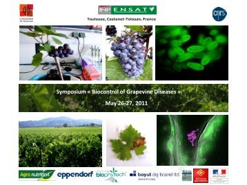 Symposium « Biocontrol of Grapevine Diseases » May 26-27 2011