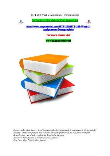 HTT 200 Week 2 Assignment Demographics/snaptutorial