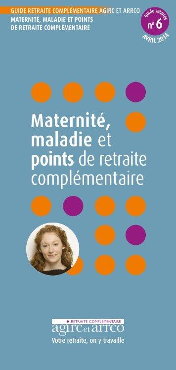 Maternité maladie et points de retraite complémentaire