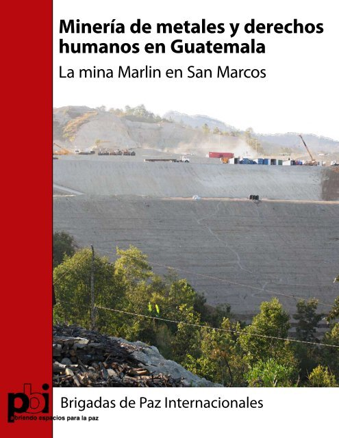 Minería de metales y derechos humanos en Guatemala