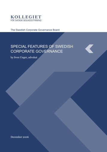 SPECIAL FEATURES OF SWEDISH CORPORATE GOVERNANCE