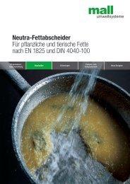 Neutra-Fettabscheider Für pflanzliche und tierische ... - Mall GmbH