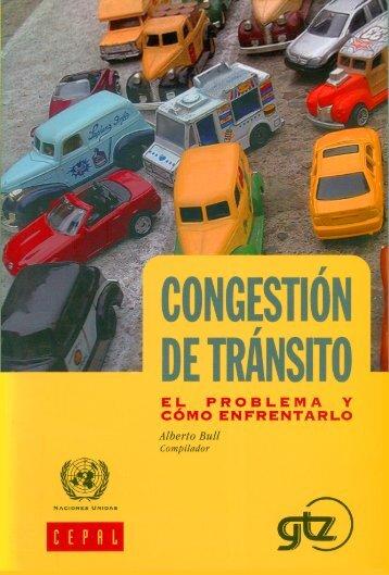Congestión de tránsito: el problema y cómo enfrentarlo