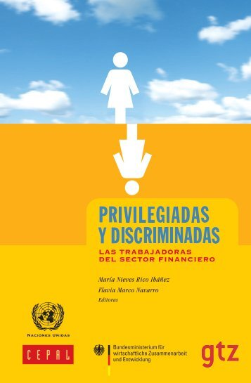 Privilegiadas y discriminadas: las trabajadoras del sector financiero
