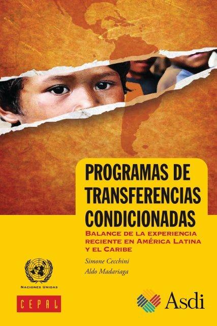 Programas de transferencias condicionadas: balance de la experiencia reciente en América Latina y el Caribe