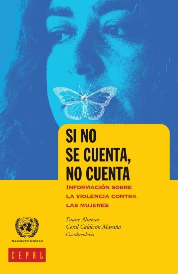 Si no se cuenta, no cuenta: Información sobre la violencia contra las mujeres