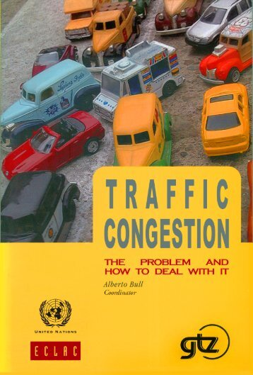 Traffic congestion: The problem and how to deal with it