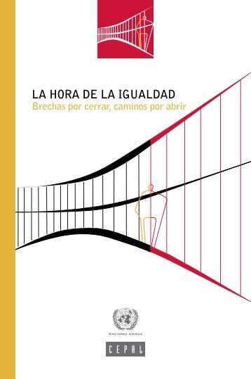 La hora de la igualdad: brechas por cerrar, caminos por abrir Comisión Económica
