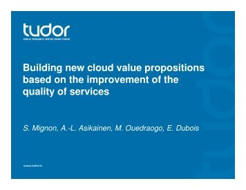 Building new cloud value propositions based on the improvement of ...