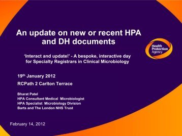 An update on new or recent HPA and DH documents