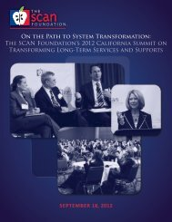 On the Path to System Transformation - The SCAN Foundation